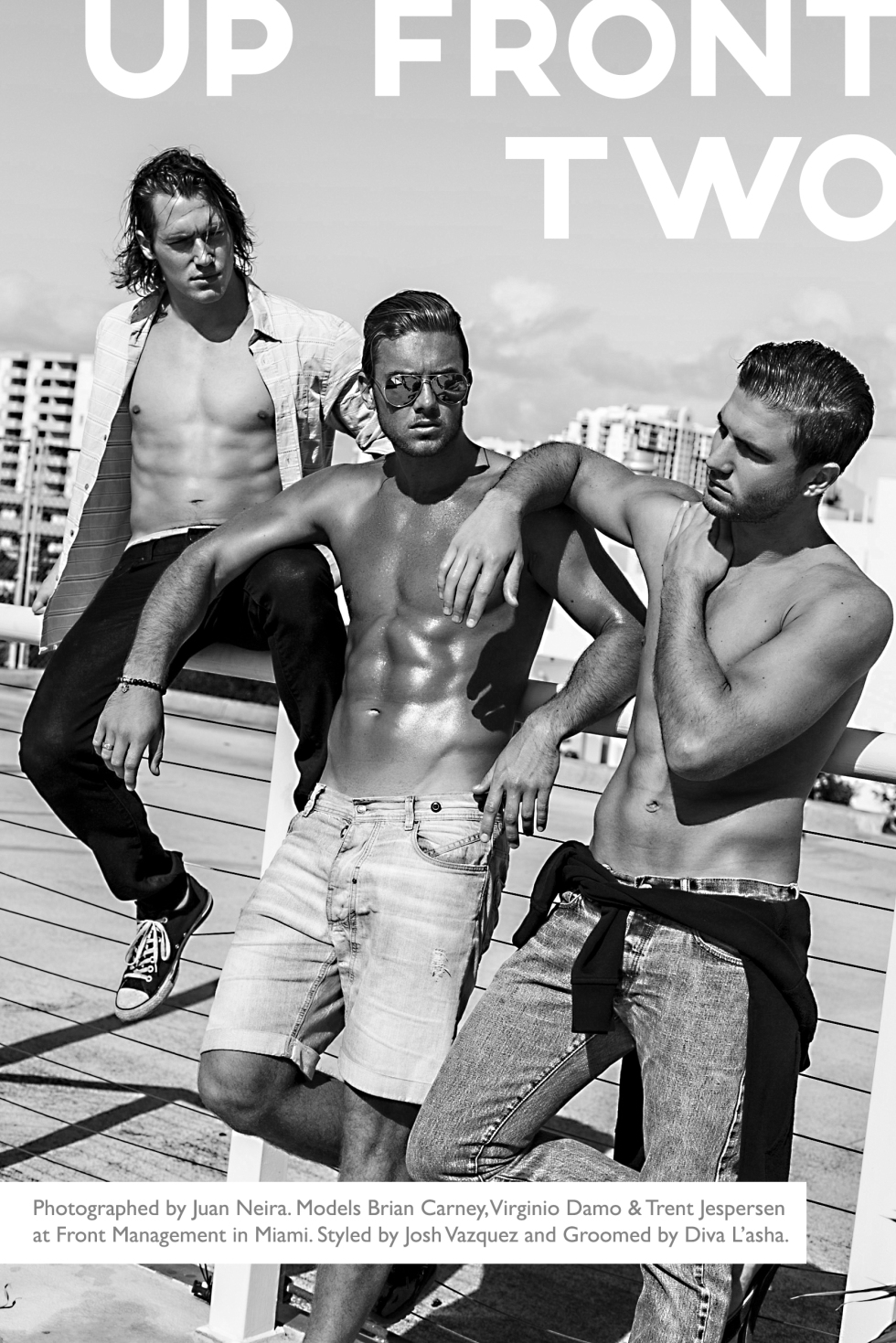 """Up Front Two"" is the new work exposed by Photographer Juan Neira, starring male models Brian Carney, Virginio Damo and Trent Jespersen all this guys are from Front Management in Miami. Styled by Josh Vazquez and grooming by Diva L'asha. Accustomed to seals Juan Neira, this is a great job presenting to all our viewers."