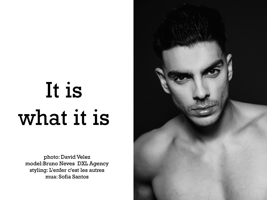 """In exclusive for Fashionably Male a real new un-published material we have """"It is what it is"""" from Photographer David Velez and male model Bruno Neves at DXL Agency, styling by L'enfer c'est les autres and makeup by Sofia Santos."""