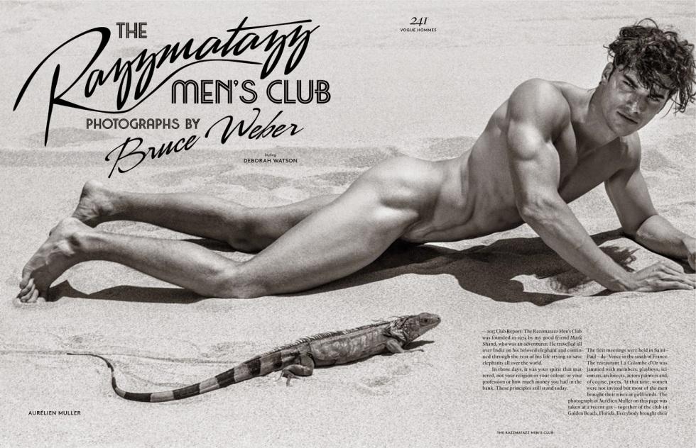 The Razzmatazz Men's Club   Vogue Hommes S/S 2015 shot by talented Bruce Weber and styled by Deborah Watson. Stars Aurélien Mulier, Kenneth Gruidroz Jr., Frank Cammarata, Cole Monahan, Olivier Bonnard, Garrett Taber and Juan Heridita