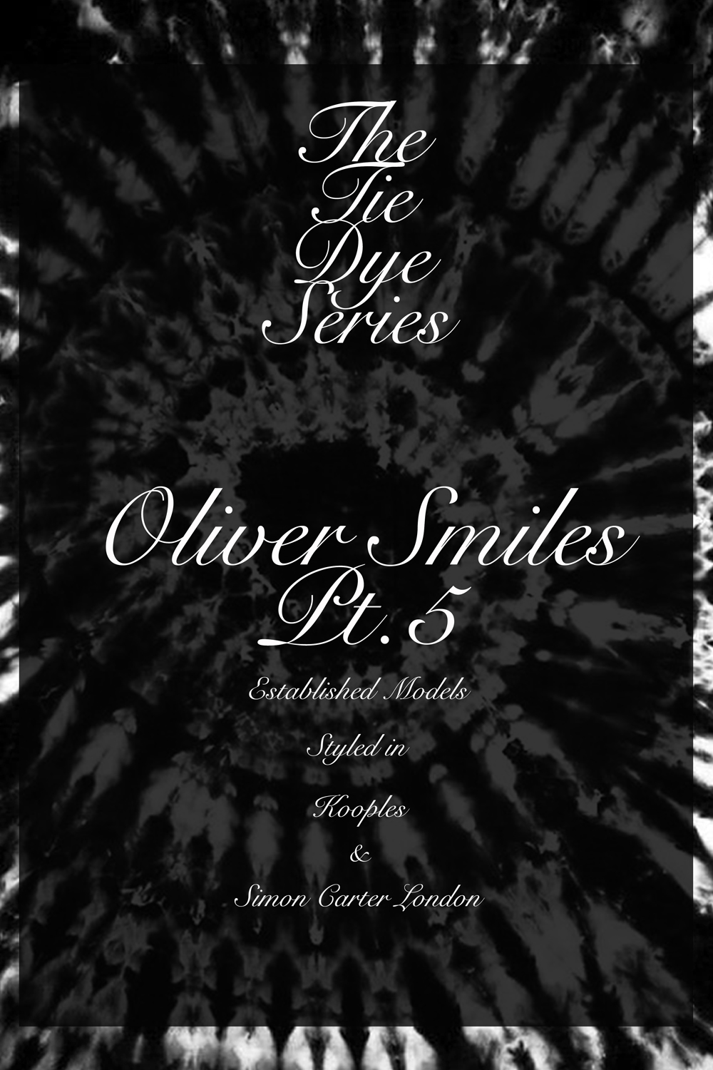JP Tie Dye Series_Part5_OliverSmiles_Jose Pope cover